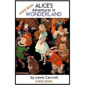 Alice's Adventures in Wonderland - AUDIO BOOK | Audio Books | Classics
