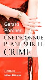 Une inconnue plane sur le crime de Gerard Porcher | eBooks | Fiction