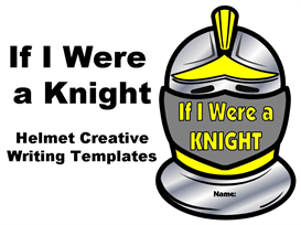 If I Were a Knight - Helmet Creative Writing Set | Other Files | Documents and Forms