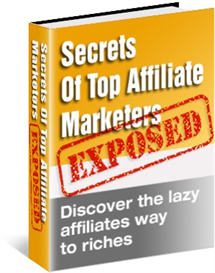 Secrets of Top Affliliate marketers | eBooks | Internet