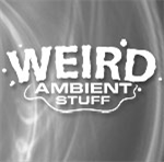 Weird Ambient Stuff | Software | Audio and Video