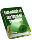 Self Publish with the Speed of Thought | eBooks | Internet