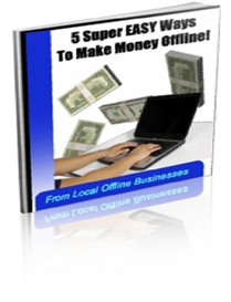 Make Money Offline From Local Businesses | eBooks | Internet