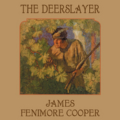 The Deerslayer Audio Book