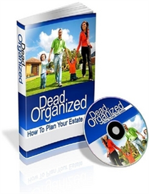 Dead Organized: How To Plan Your Estate ( PLR ) | Audio Books | Business and Money