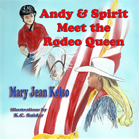 Andy & Spirit Meet the Rodeo Queen | eBooks | Children's eBooks