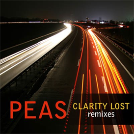 Peas Clarity Lost Remixes 320kbps MP3 EP | Music | Electronica