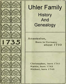 Uhler Family History and Genealogy | eBooks | History