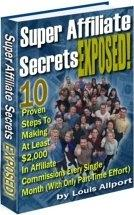 Super Affiliate Secrets Exposed | eBooks | Internet