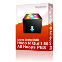 Hoop N Quilt 60 PES | Crafting | Embroidery