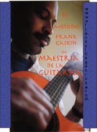 El Metodo Frank Gaskin de la Maestria de la Guitarra | eBooks | Education