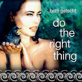 Betti Gefecht: Do The Right Thing