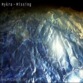 Mykra - Missing.mp3 | Music | Electronica