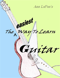 Ann LaPan's Easiest Way to Learn Guitar w/ Free Chord Chart | eBooks | Music