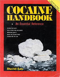 Cocaine Handbook An essential Reference