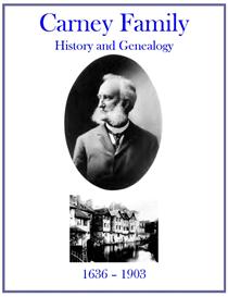 Carney Family History and Genealogy | eBooks | History