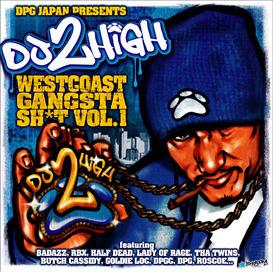 dj 2high presents west coast gangsta shit vol,2