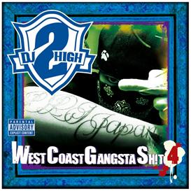 DJ 2high Presents West Coast Gangsta Shit vol,4 | Music | Rap and Hip-Hop