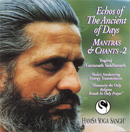 mantras & chants 2 -echoes of the ancient of days