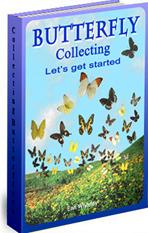 Butterfly Collecting, Lets get started. E book. pdf. 103 pages | eBooks | Outdoors and Nature