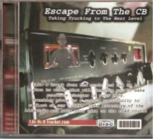 Second Additional product image for - Escape From the CB - Taking Trucking To The Next Level