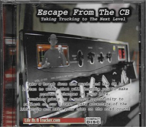 Third Additional product image for - Escape From the CB - Taking Trucking To The Next Level