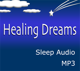 Healing Dream - Sleep Audio Program