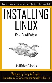 Installing Linux on a Dead Badger | eBooks | Humor