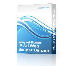 IP Ad Web Sender DELUXE(Deluxe comes with IP address for U.S.A & IP Address for 90 Foreign Countries.) | Software | Internet
