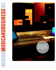 Mixing Music with Business 101