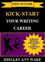Kick-Start Your Writing Career | Audio Books | Business and Money