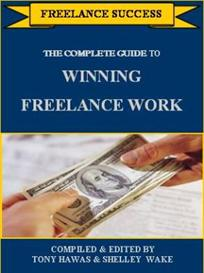 The Complete Guide to Winning Freelance Work | Audio Books | Business and Money