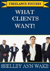 What Clients Want: How to Become a 6-Figure Freelancer | Audio Books | Business and Money
