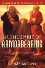 In the Spirit of ArmorBearing eBook | eBooks | Religion and Spirituality
