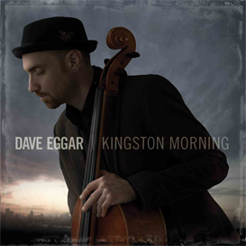 Dave Eggar Kingston Morning 320kbps MP3 album | Music | World