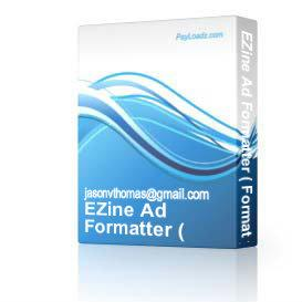 EZine Ad Formatter ( Format your ads to fit perfectly ) | Software | Design Templates
