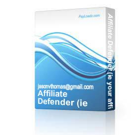 Affiliate Defender (ie your affiliate links ) | Software | Utilities