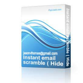 Instant email scramble ( Hide your email id from bots ) | Software | Utilities