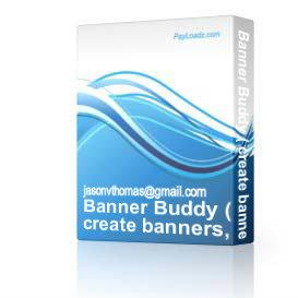 Banner Buddy ( create banners, hide affiliate links etc ) | Software | Developer