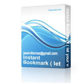 Instant Bookmark ( let your visitors bookmark your site easily ) | Software | Internet