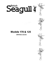 Seagull 170 and 125 Parts manual | eBooks | Technical