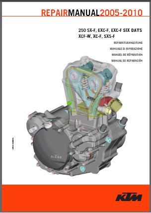 Ktm 250 Sx F Exc F Xcf F Xc F Sxs F Service Repair Manual 2005 2010