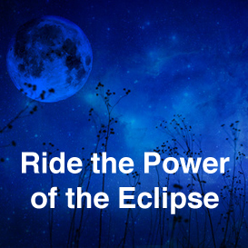 ride the power of the eclipse