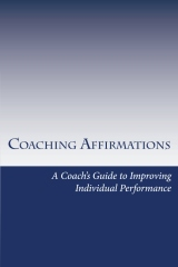 Coaching Affirmations: A Coach's Guide to Improving Individual Performance | eBooks | Sports