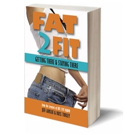fat 2 fit: getting there and staying there