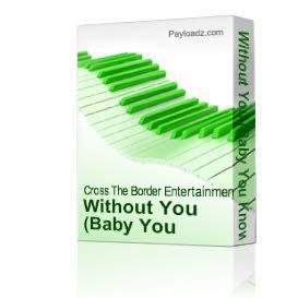 Without You | Music | Rap and Hip-Hop