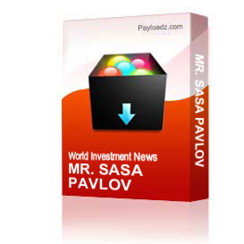 Mr. Sasa Pavlov | Other Files | Documents and Forms