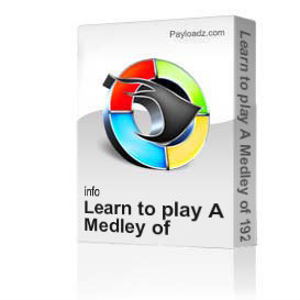 Learn to play A Medley of 1920s Songs | Movies and Videos | Educational