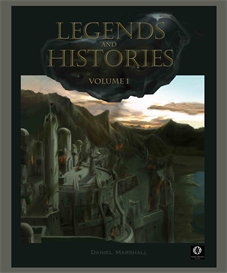 Legends & Histories Volume 1