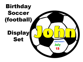 Birthday Soccer (football) Display Set | Other Files | Documents and Forms